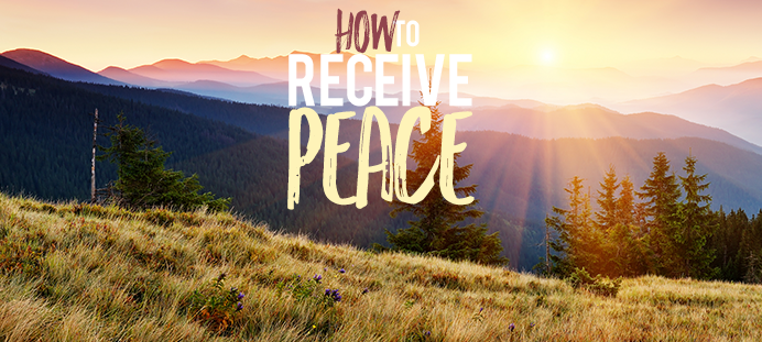 How to Receive Peace