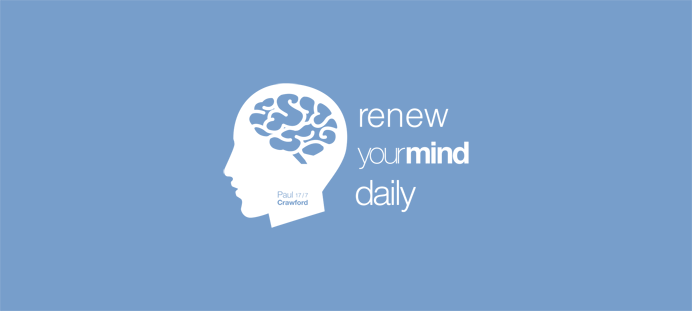 Renew Your Mind Daily